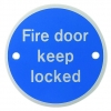 Fd121 Fire Door Keep Locked Sign Pvc 70mm
